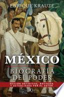 Libro de México: Biografía Del Poder