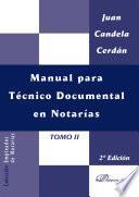 Libro de Manual Para Técnico Documental En Notarías. Tomo Ii