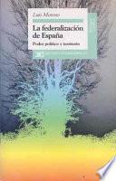 Libro de La Federalización De España
