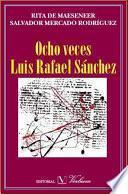Libro de Ocho Veces Luis Rafael Sánchez