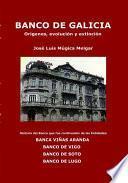 Libro de Banco De Galicia, Orígenes, Evolución Y Extinción