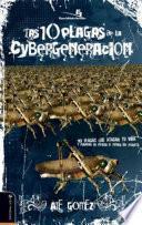 Libro de Las 10 Plagas De La Cybergeneración