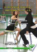 Libro de La Orientación Académica Y Profesional En La E.s.o.