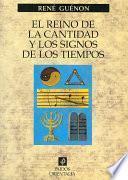 Libro de El Reino De La Cantidad Y Los Signos De Los Tiempos