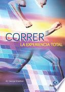 Libro de Correr, La Experiencia Total