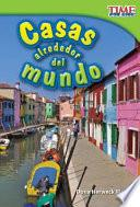 Libro de Casas Alrededor Del Mundo (homes Around The World)