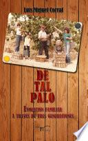 Libro de De Tal Palo
