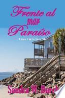 Libro de Frente Al Mar Paraíso
