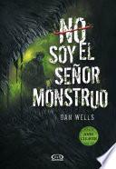 Libro de No Soy El Señor Monstruo