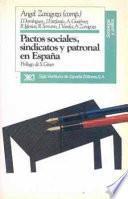 Libro de Pactos Sociales, Sindicatos Y Patronal En España
