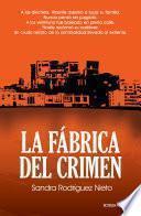 Libro de La Fábrica Del Crimen
