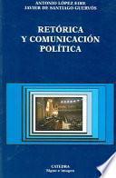 Libro de Retórica Y Comunicación Política