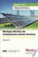 Libro de Montaje Eléctrico De Instalaciones Solares Térmicas. Energía Y Agua