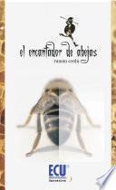 Libro de El Encantador De Abejas