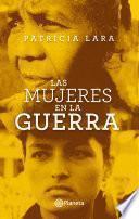 Libro de Las Mujeres En La Guerra