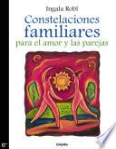 Libro de Constelaciones Familiares Para El Amor Y Las Parejas