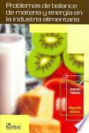 Libro de Problemas De Balance De Materia Y Energía En La Industria Alimentaria