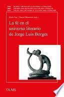 Libro de La Fe En El Universo Literario De Jorge Luis Borges