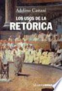 Libro de Los Usos De La Retórica