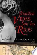 Libro de Nuestras Vidas Son Los Rios