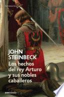 Libro de Los Hechos Del Rey Arturo Y Sus Nobles Caballeros