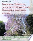 Libro de Reumatismo   Tratamiento Y Prevención Con Bioquímica (sales De Schussler), Homeopatía Y Una Nutrición Apropiada
