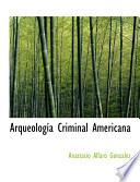 Libro de Arqueologasa Criminal Americana