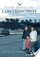 Libro de Los Mil Disfraces Del Contrincante De Jacinto