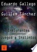 Libro de 10 Inmigrantes/juegos E Instintos