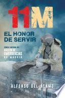 Libro de 11 M El Honor De Servir