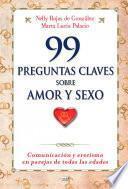 Libro de 99 Preguntas Claves Sobre Amor Y Sexo