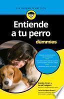 Libro de Entiende A Tu Perro Para Dummies