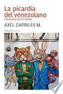 Libro de La Picardía Del Venezolano O El Triunfo De Tío Conejo