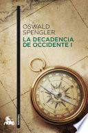 Libro de La Decadencia De Occidente I