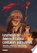 Libro de Leyendas De América Latina Contadas Para Niños