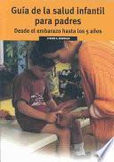 Libro de Guía De La Salud Infantil Para Padres