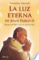 Libro de La Luz Eterna De Juan Pablo Ii