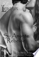 Libro de Su Amante Rebelde