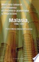 Libro de Mercado Laboral, Crecimiento Económico Acelerado Y Migración