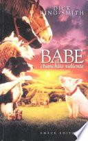 Libro de Babe El Chanchito Valiente/babe, The Gallant Pig