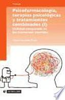 Libro de Psicofarmacología, Terapias Psicológicas Y Tratamientos Combinados