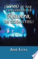 Libro de Como Te Has Convertido En Ramera, Oh Ciudad Fiel!