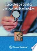 Libro de Conceptos De Bioética Y Responsabilidad Médica
