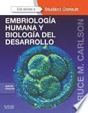 Libro de Embriología Humana Y Biología Del Desarrollo + Studentconsult