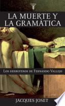 Libro de La Muerte Y La Gramática