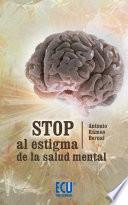 Libro de Stop Al Estigma De La Salud Mental