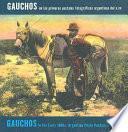Libro de Gauchos En Las Primeras Postales Fotográficas Argentinas Del S.xx