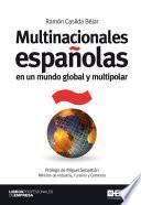 Libro de Multinacionales Españolas En Un Mundo Global Y Multipolar