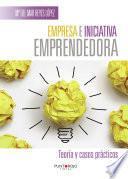 Libro de Empresa E Iniciativa Emprendedora. Teoría Y Casos Prácticos