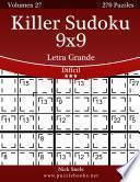 Libro de Killer Sudoku 9×9 Impresiones Con Letra Grande   Difícil   Volumen 27   270 Puzzles